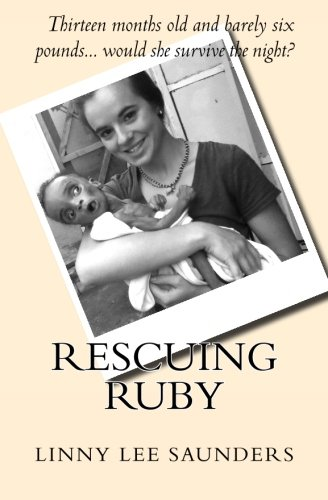 Rescuing Ruby by Linny Saunders